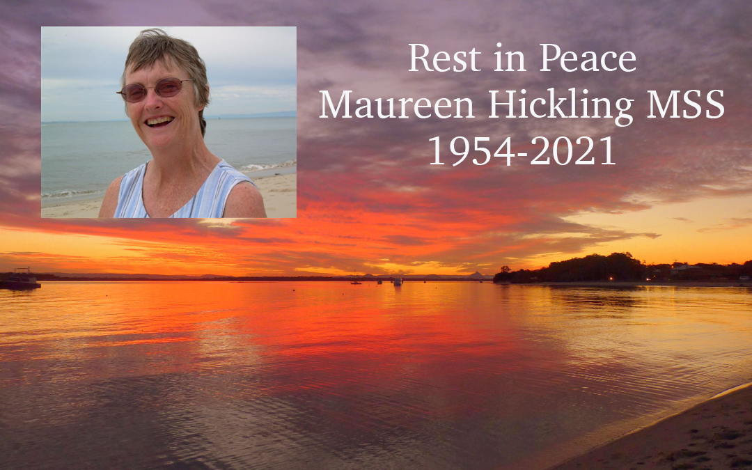 Rest in Peace, Maureen Hickling MSS, 1954 – 2021